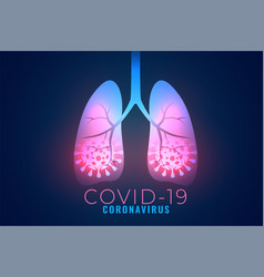 Coronavirus infected lungs background due to vector