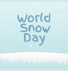 world snow day lettering concept design vector image