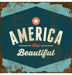 American patriotic vintage style rusty metal sign vector