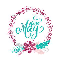 hand drawn lettering hello may in the round frame vector image