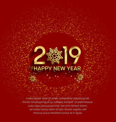 Happy new year 2019 golden color and snowflake vector