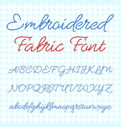 embroidered fabric font with calligraphic letters vector image