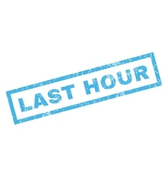 Last Hour Rubber Stamp vector image vector image