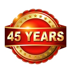 45 years anniversary golden label with ribbon vector image