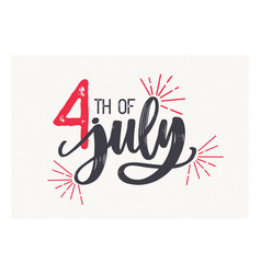 4th of july lettering written with elegant cursive vector