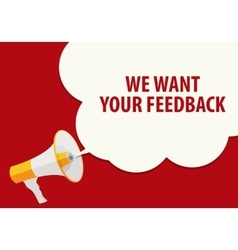 We Want Your Feedback Background Hand with vector