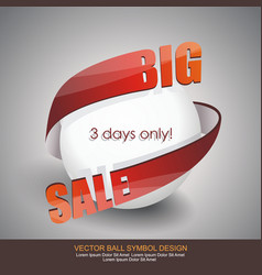 big sale sign design of white ball with red arrow vector image vector image