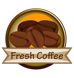 A fresh coffee label with coffee vector