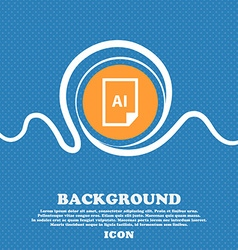 File AI icon sign Blue and white abstract vector