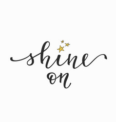 Shine Quotes Shine & Quotes Vector Images (over 720) Shine Quotes