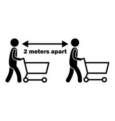 2 meters apart stick figure with cart black and vector image
