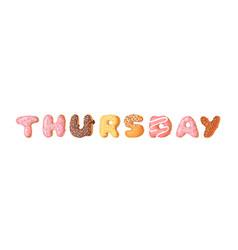 Cartoon donut and word thursday hand drawn vector