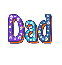 dad handwritten calligraphy text vector image