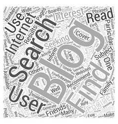 Finding Blogs To Read Word Cloud Concept vector