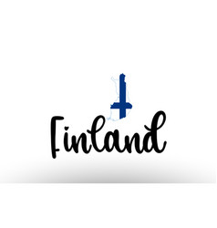 Finland country big text with flag inside map vector
