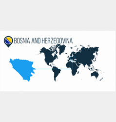 Bosnia and herzehovina location on the world map vector