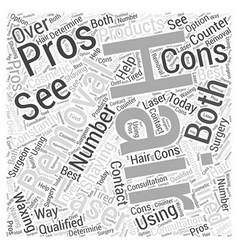 Laser hair removal the pros and cons word cloud vector