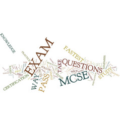 Learn the fastest way to pass mcse exam text vector