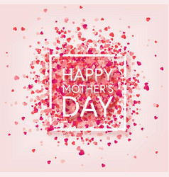 Mothers day background with red hearts greeting vector