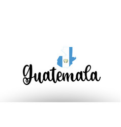 Guatemala country big text with flag inside map vector