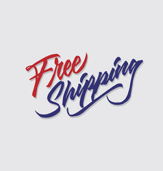 Free shipping hand lettering typography sales vector