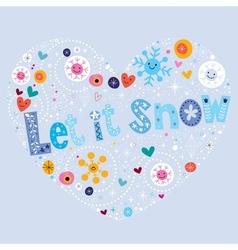 Let it snow 2 vector image