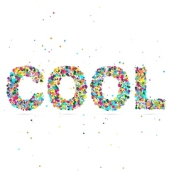 Cool word consisting of colored particles vector
