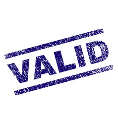 Grunge textured valid stamp seal vector