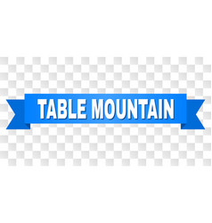Blue tape with table mountain title vector