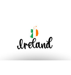 Ireland country big text with flag inside map vector