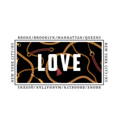 love slogan with chains belts and pendant for vector image