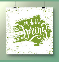 poster with a handwritten phrase-hello spring 12 vector image