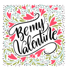 Valentines day lettering handwritten romantic vector