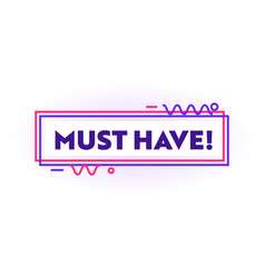 must have banner graphic design element vector image