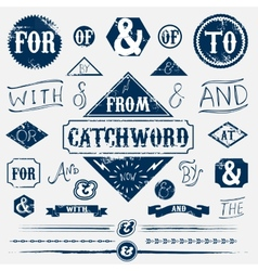 Design elements set and vintage catchword vector image