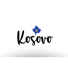 Kosovo country big text with flag inside map vector