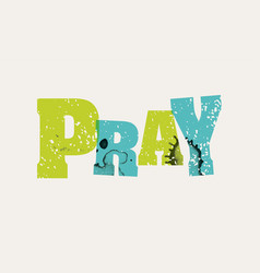 Pray concept stamped word art vector