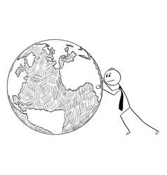 conceptual cartoon of businessman pushing world vector image