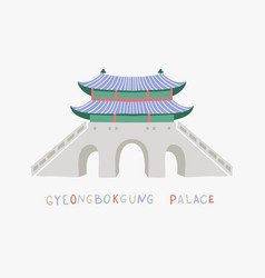 castle front door pagoda in gyeongbokgung palace vector image