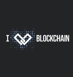 concept for blockchain lover vector image