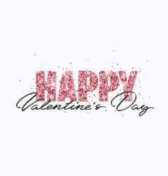 happy valentine s day pink glitter greeting card vector image