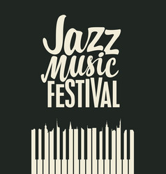 poster for a jazz music festival with piano keys vector image