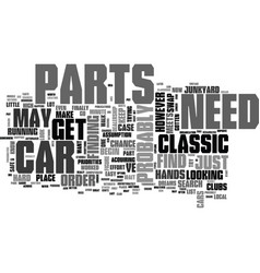 Where and how to find classic car parts text word vector