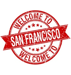 Welcome to San Francisco red round ribbon stamp vector