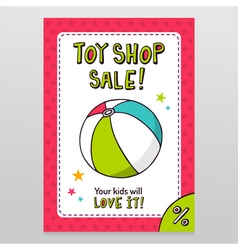 Toy shop sale flyer design with toy ball vector image