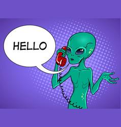 alien speaking on phone pop art vector image vector image