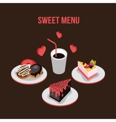 Delicious dessert poster Donut Cake Coffee vector image