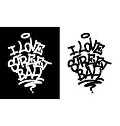 i love street ball graffiti tag in black over vector image