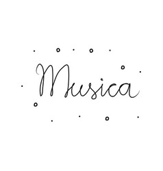 Musica phrase handwritten with a calligraphy vector