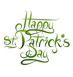 Patrick Day calligraphy greetings vector image